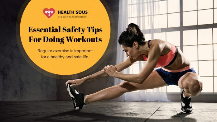 Safety tips for workout